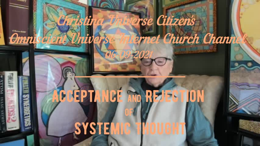Cuc Ouic Channel Ep 06-09-2021 Acceptance And Rejection Of Systemic Thought 2-1