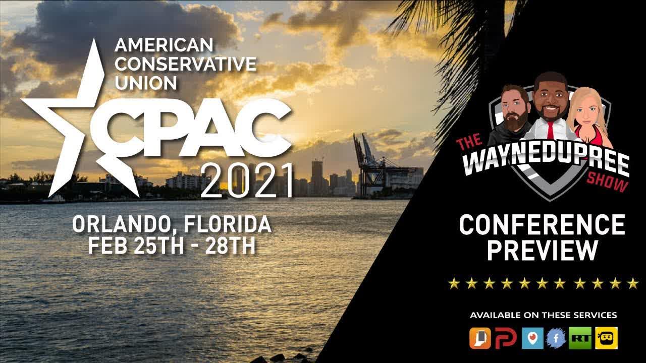 CPAC 2021 Preview - Orlando, Florida