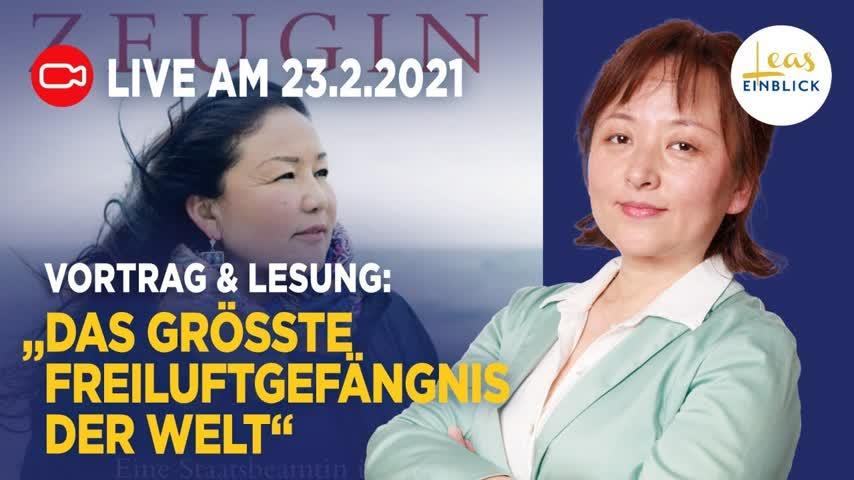"""Live: """"Das größte Freiluftgefängnis der Welt""""– Vortrag & Lesung mit Lea Zhou und Alexandra Cavelius"""