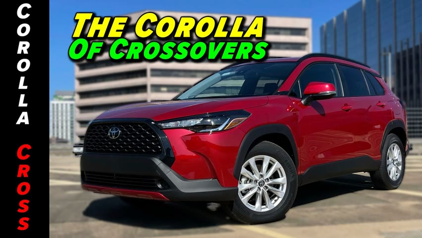 A Little RAV4, A Little Highlander And A Lot Of Corolla = The 2022 Corolla Cross