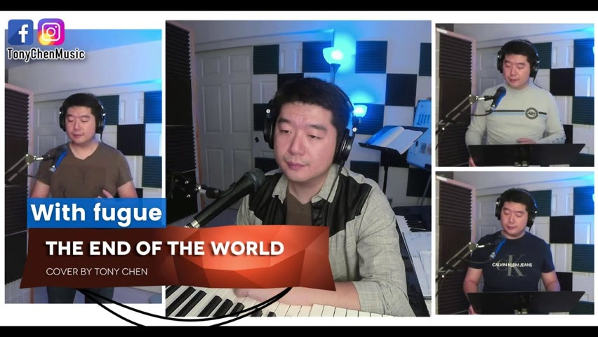 [Cover Song] Tony Chen - The End Of The World - Choir with fugue