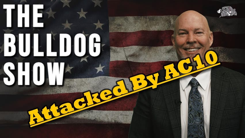 Have You Ever Battled A Member of the AC10?   The Bulldog Show