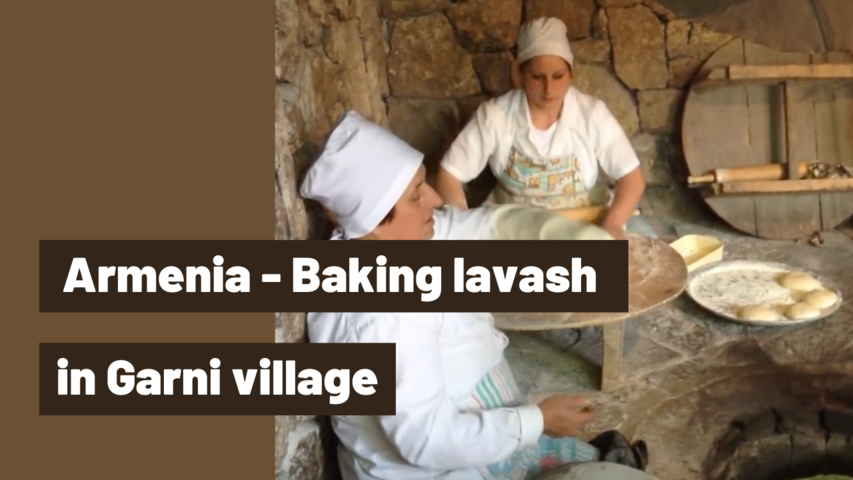 Armenia - Baking lavash in Garni village