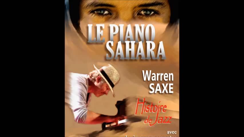 """""""LE PIANO SAHARA"""" - Histoire de Jazz / bande annonce du spectacle (trailer)."""