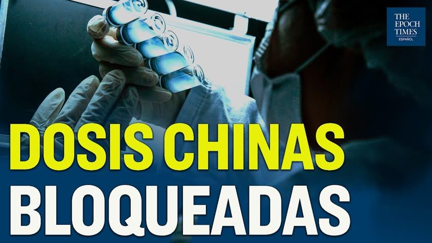 12 Millones de dosis chinas son bloqueadas por fabricación en una planta no autorizada