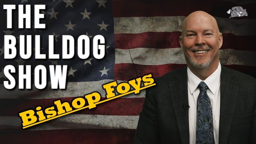 Bulldog Interviews Mark Hansel on Bishop Foys   The Bulldog Show