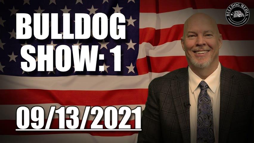 Bulldog Show 1   September 13, 2021