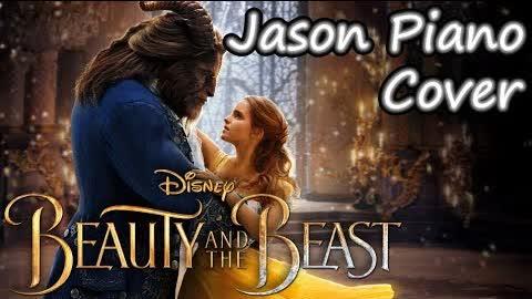 【Piano】Beauty and the Beast (Disney) - Jason Piano Cover