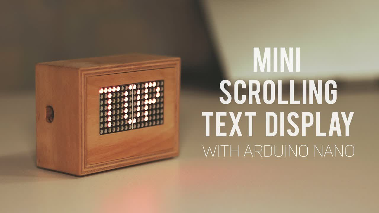 Making Mini Scrolling Text Display with Arduino (A to Z guide)