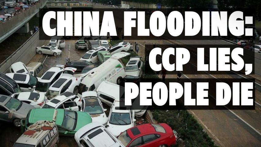 CHINA FLOODING: CCP Lies, People Die
