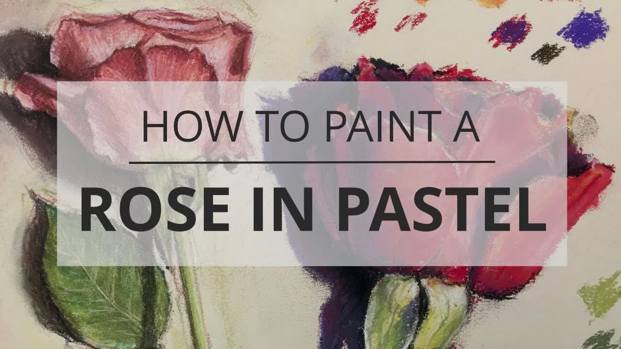 How to Paint a Rose in Pastel