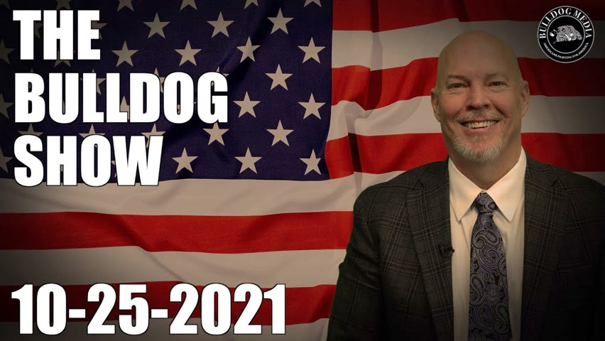 The Bulldog Show   October 25, 2021