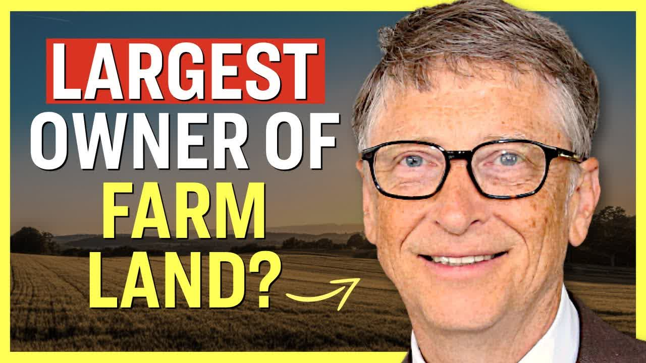 Why Does Bill Gates Own More Farmland in America Than Anyone Else? | Facts Matter