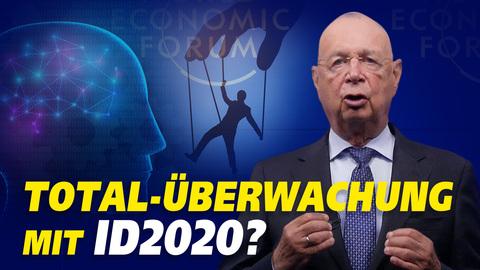 """Weltwirtschaftsforum: Der """"digitale Mensch"""", das """"Sozialkredit-System"""" und die """"schöne neue Welt"""""""