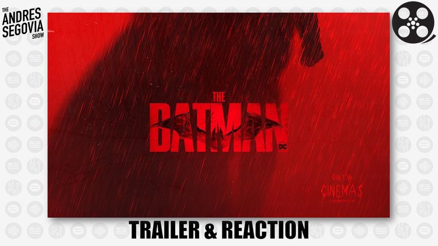The Batman Main Trailer & REACTION