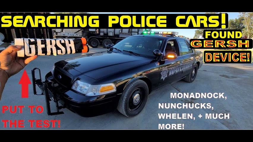 Searching Police Cars! Found a GERSH DEVICE!
