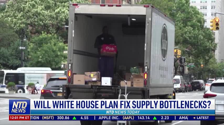 Will White House Plan Fix Supply Bottlenecks?