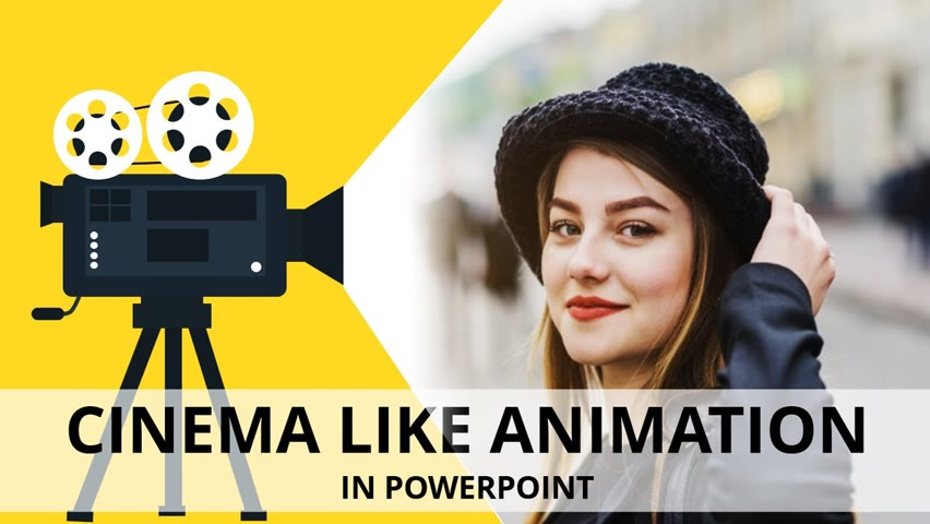 Cinema Animation Effect in PowerPoint