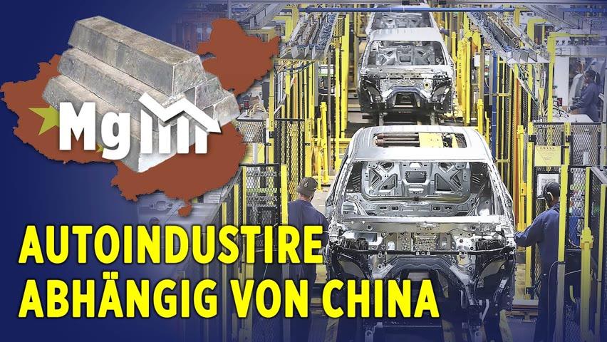 Rohstofflieferant & Absatzmarkt – Die globale Autoindustrie ist von China abhängig