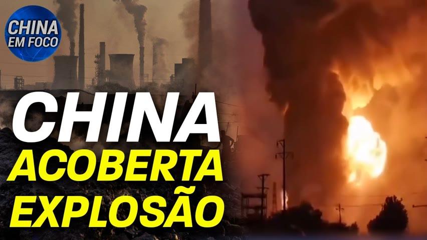 China acoberta explosão em fábrica; Polícia de HK invade museu à vítimas de massacre