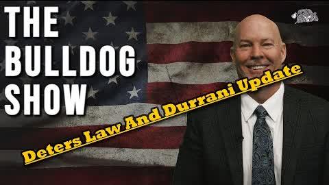 Deters Law & Durrani Update Jury Wins   The Bulldog Show