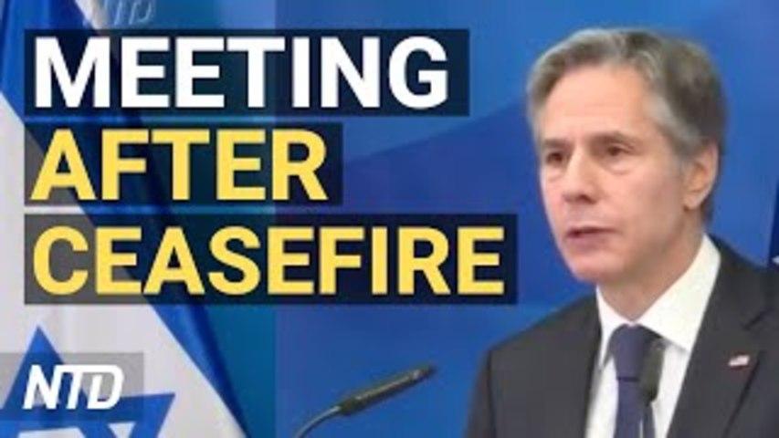 Blinken, Netanyahu Meet to Discuss Ceasefire; Romney First GOP Senator to Support Jan. 6 Probe | NTD