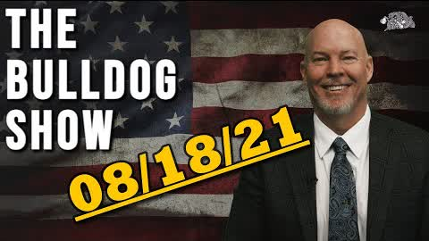 August 18th, 2021   The Bulldog Show