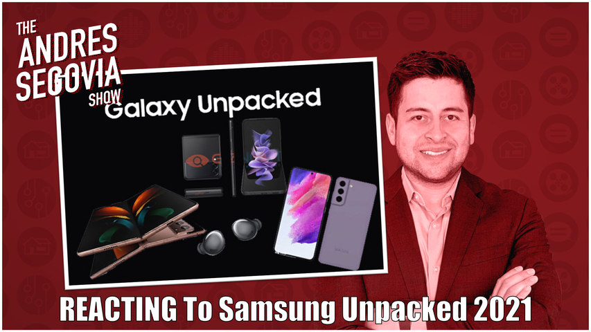TECH TALK EP11: REACTING to Samsung's Unpacked Event!