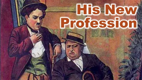 Charlie Chaplin - His New Profession or The Good For Nothing. High Quality