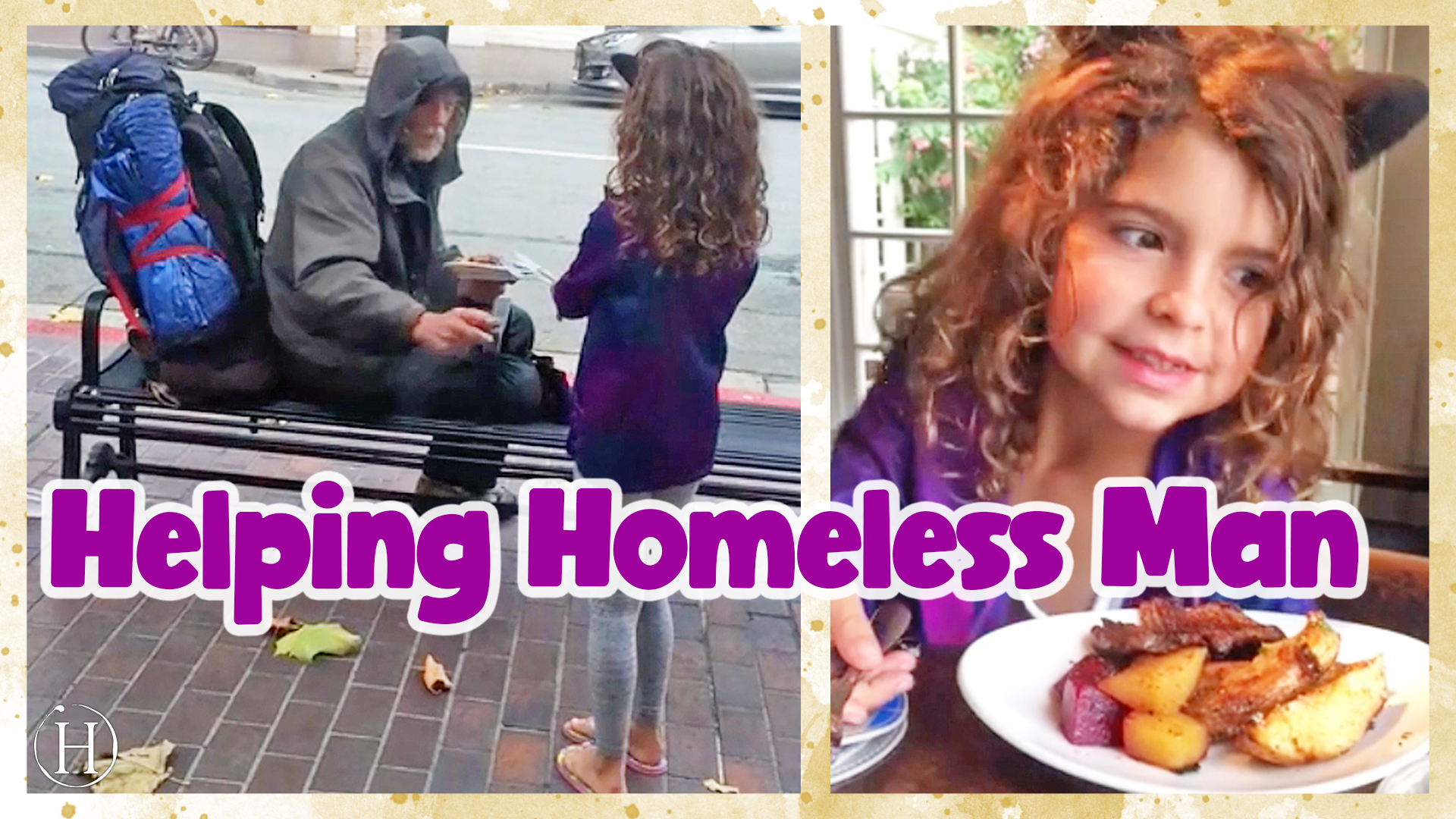 Little Girl Gives Homeless Man Plate of Food | Humanity Life