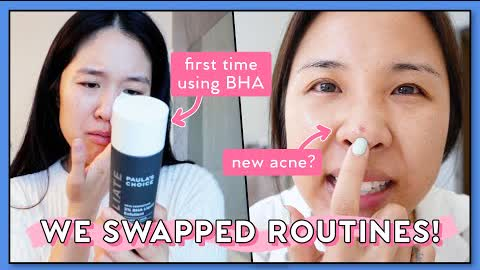 We Swapped Our Oily/Acne & Dry Skin Routines for 1 WEEK! Bad idea....lol