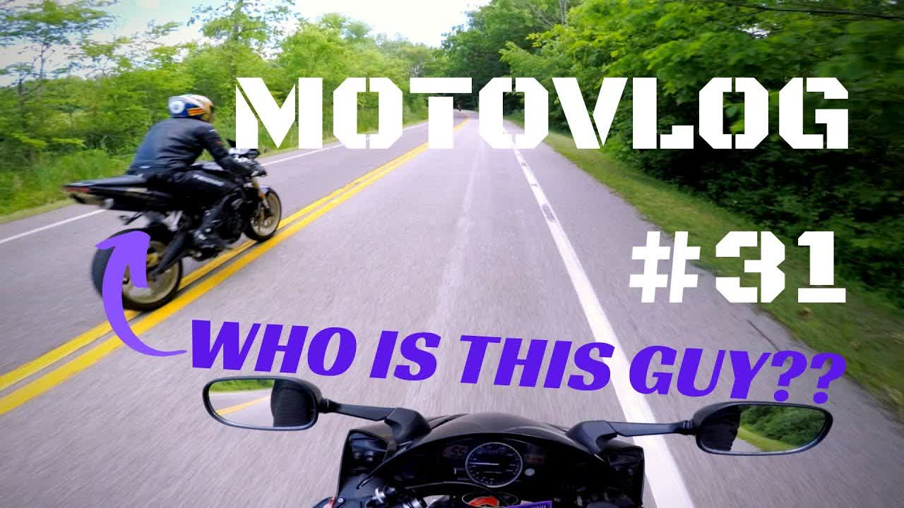 Who is this guy??   Motovlog #31