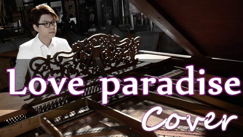 Love paradise ( 陳慧琳 Kelly Chen ) 鋼琴 Jason Piano Cover