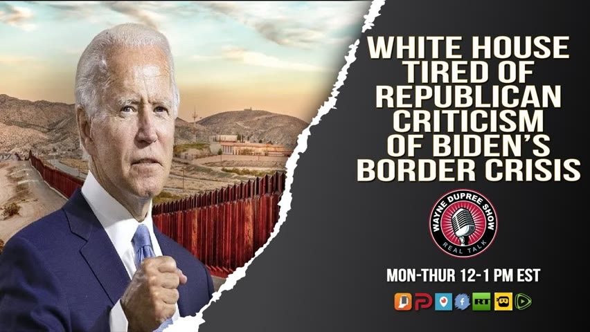 WH Not Happy With Republican Criticism Of Border Crisis