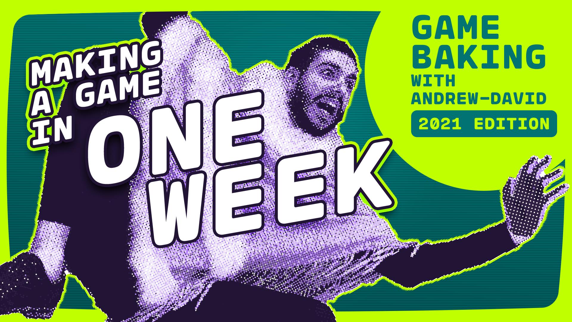 Game Baking: Making A Game IN ONE WEEK! – EP.2: February Devlog