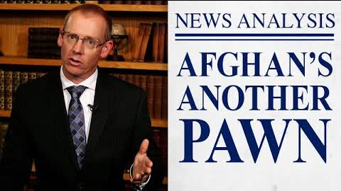 Afghanistan's Another Pawn