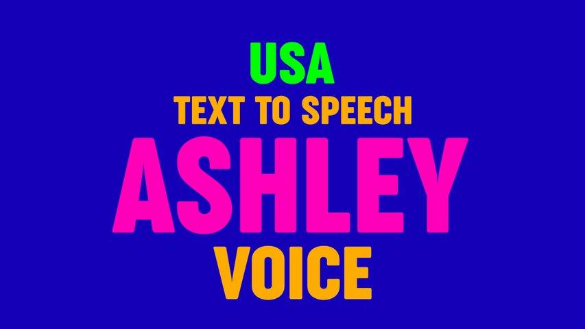 Text to Speech ASHLEY VOICE, US