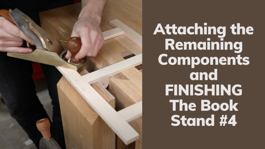Attaching the Remaining Components and FINISHING | The Book Stand #4