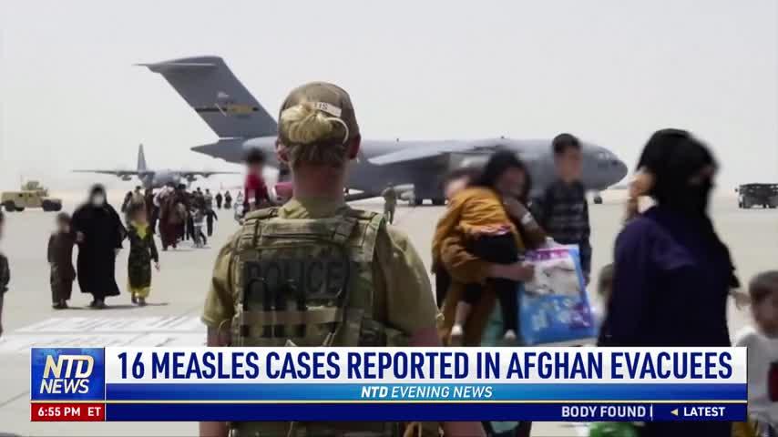 16 Measles Cases Reported in Afghan Evacuees