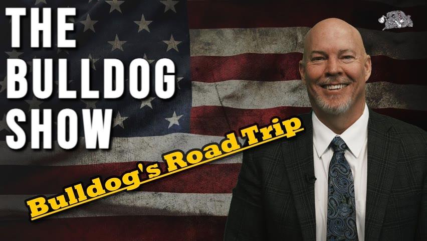 Bulldog's Road Trip   The Bulldog Show