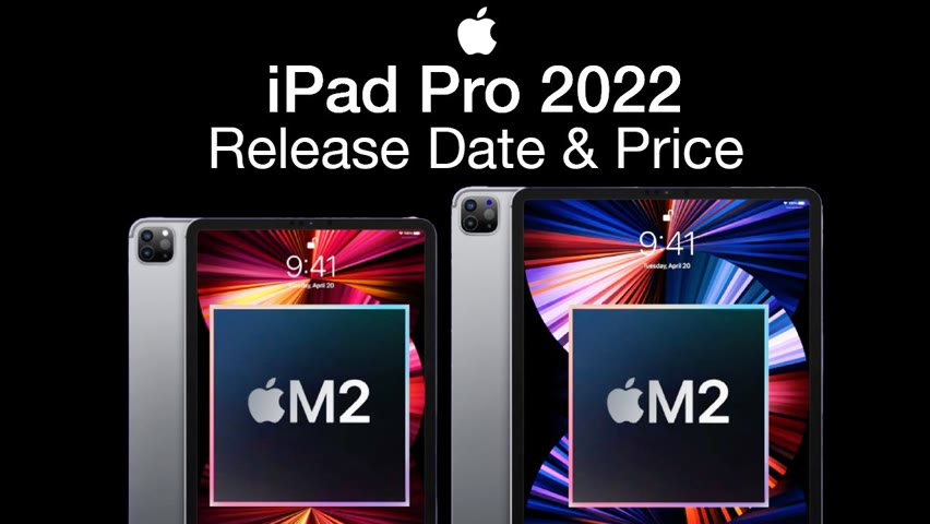 iPad Pro 2022 Release Date and Price – Mini LED XDR Display for ALL Models!