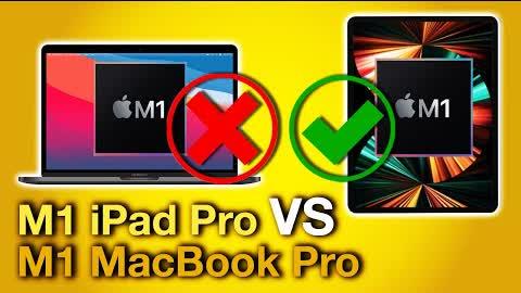 iPad Pro M1 Vs MacBook Pro M1 - Why Compare?