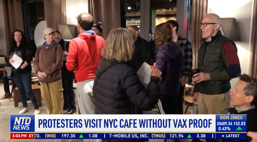 Protesters Visit NYC Cafe Without Proof of Vaccination