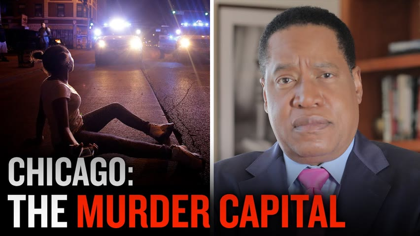 Shootings in Chicago, Baltimore and St. Louis are on the rise   Larry Elder