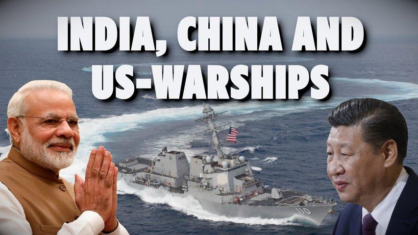 India, China and US Warships