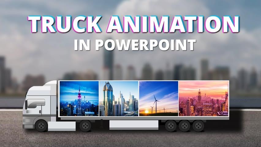 Truck animation in PowerPoint