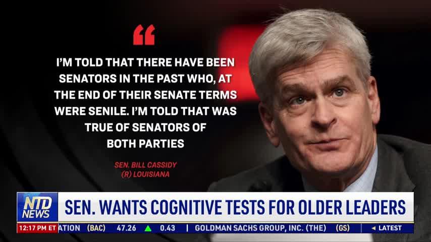 Senator Wants Cognitive Tests for Older Leaders