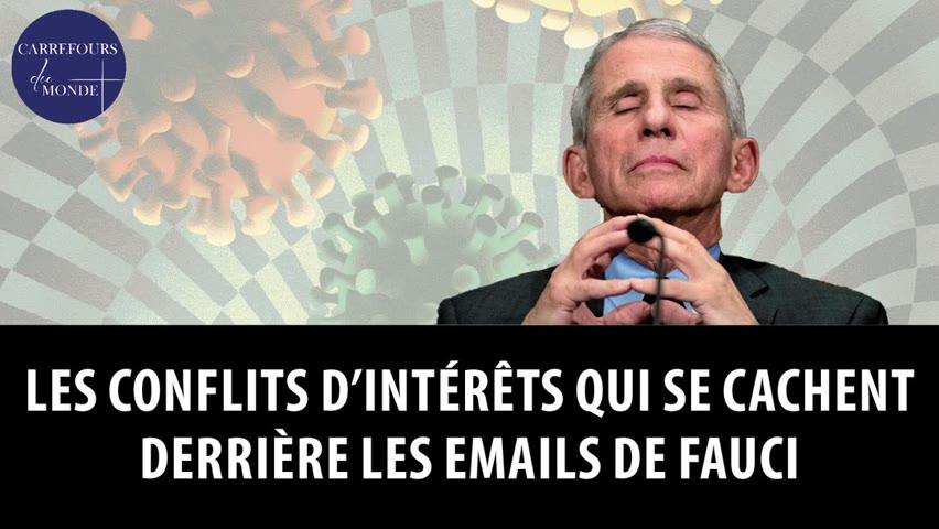 Les conflits d'intérêts qui se cachent derrière les emails de Fauci