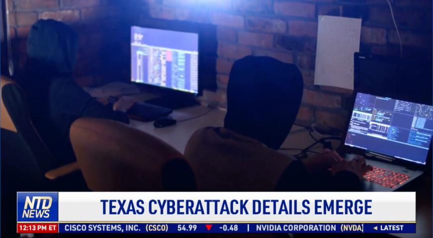 Texas Cyberattack Details Emerge