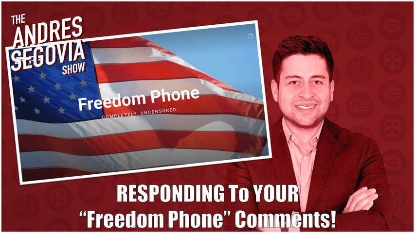 TECH TALK EP8: Responding To YOUR Freedom Phone COMMENTS!